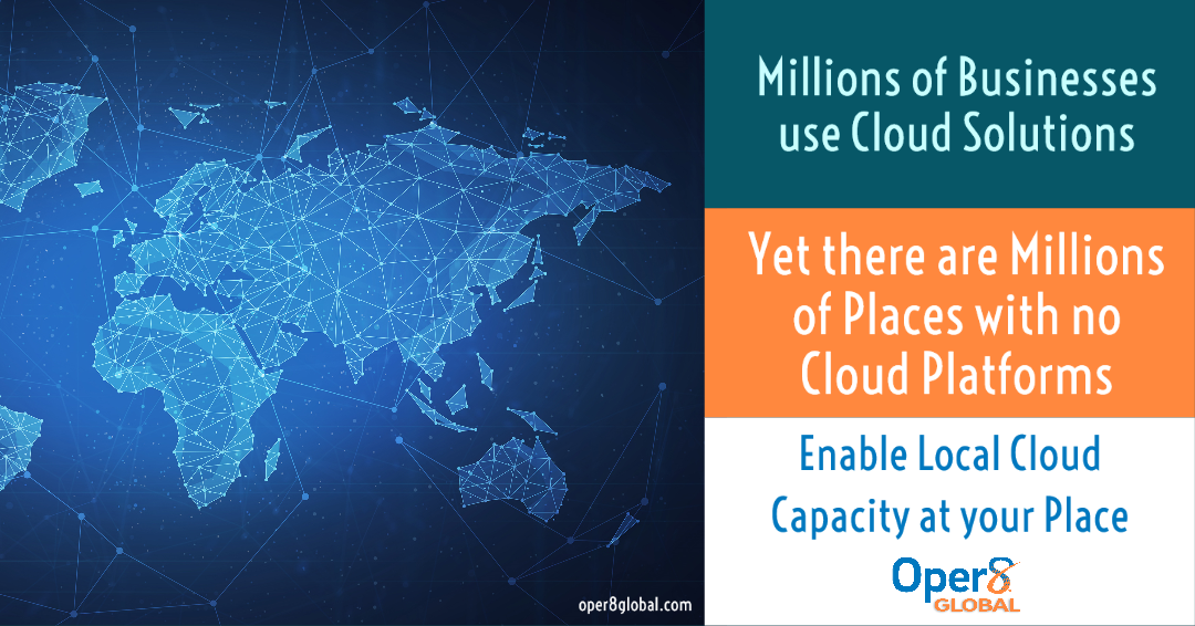 Millions of place with no Cloud systems